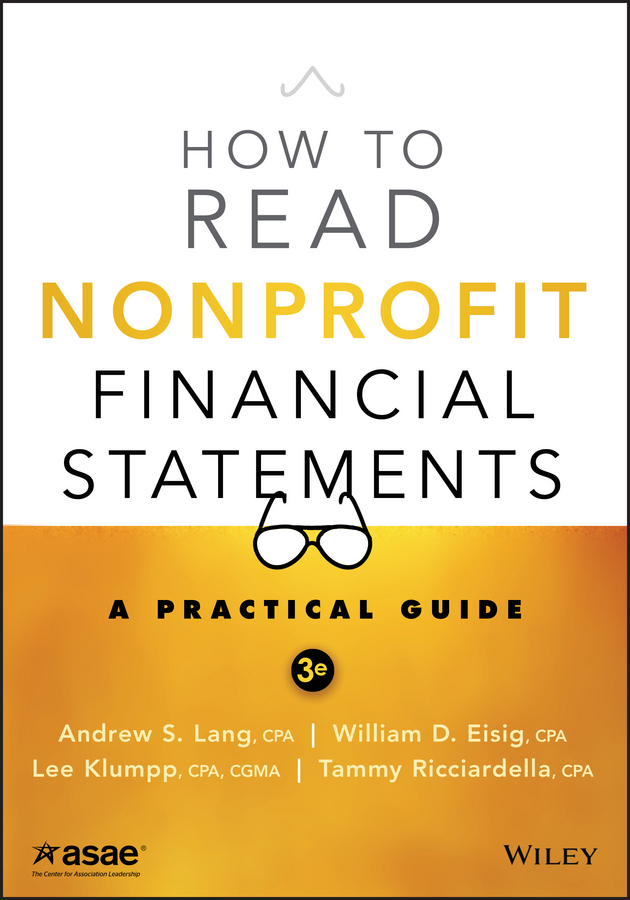 Lee Klumpp How to Read Nonprofit Financial Statements. A Practical Guide frank fabozzi j analysis of financial statements isbn 9781118334140