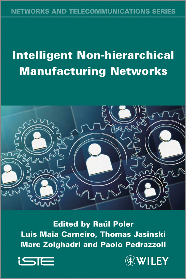 Raul Poler Intelligent Non-hierarchical Manufacturing Networks networked publics