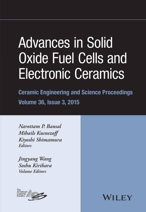 Soshu Kirihara Advances in Solid Oxide Fuel Cells and Electronic Ceramics