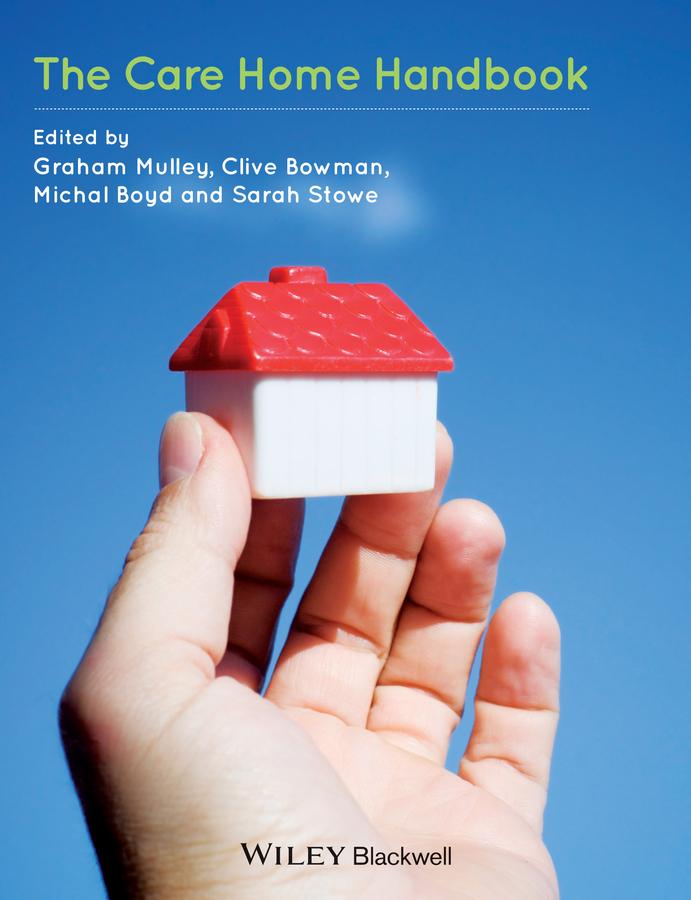 Graham Mulley The Care Home Handbook c ingleton palliative care nursing at a glance