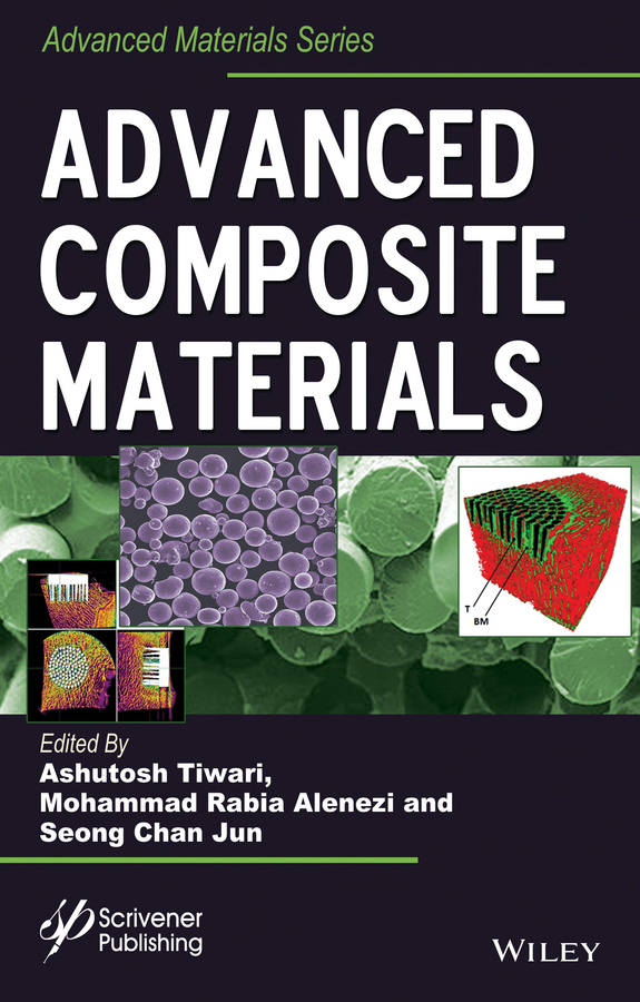 Ashutosh Tiwari Advanced Composite Materials цены