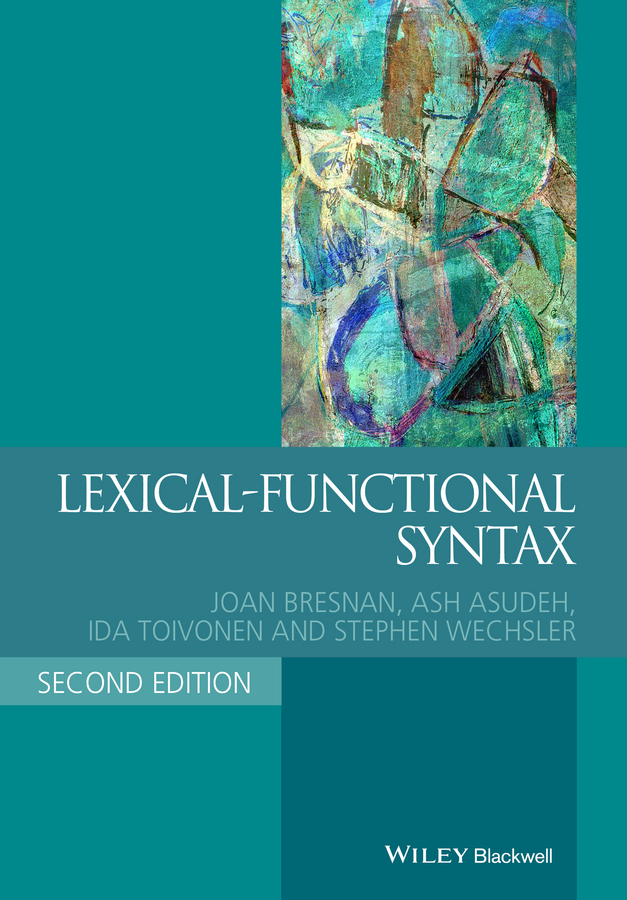 Ash Asudeh Lexical-Functional Syntax