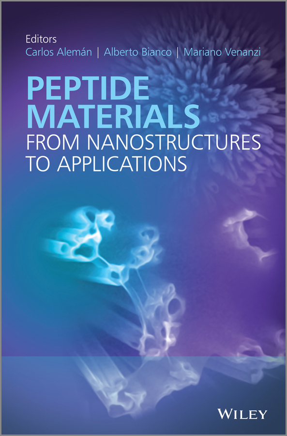 Carlos Aleman Peptide Materials. From Nanostuctures to Applications