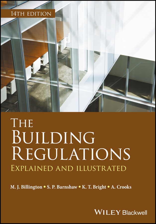 A. Crooks The Building Regulations. Explained and Illustrated