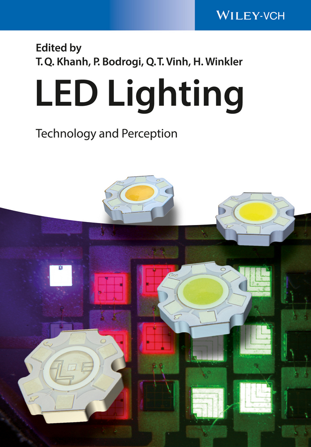 P. Bodrogi LED Lighting. Technology and Perception zandi lesame and blessing mbatha south african technology issues and policies