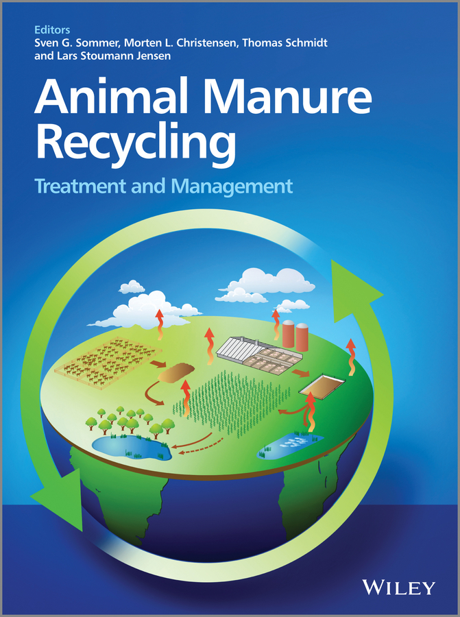 Thomas Schmidt Animal Manure Recycling. Treatment and Management hae soo kwak nano and microencapsulation for foods