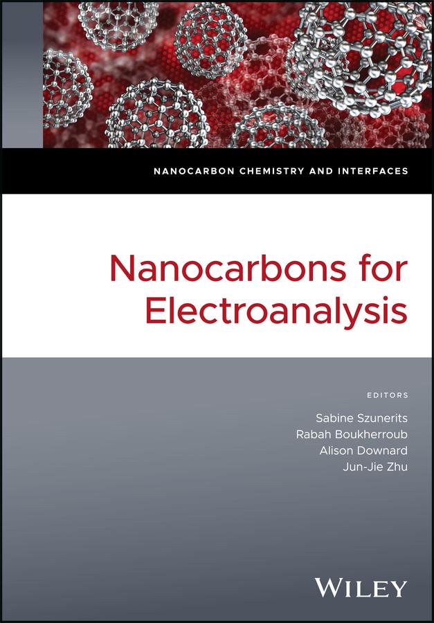 Rabah Boukherroub Nanocarbons for Electroanalysis