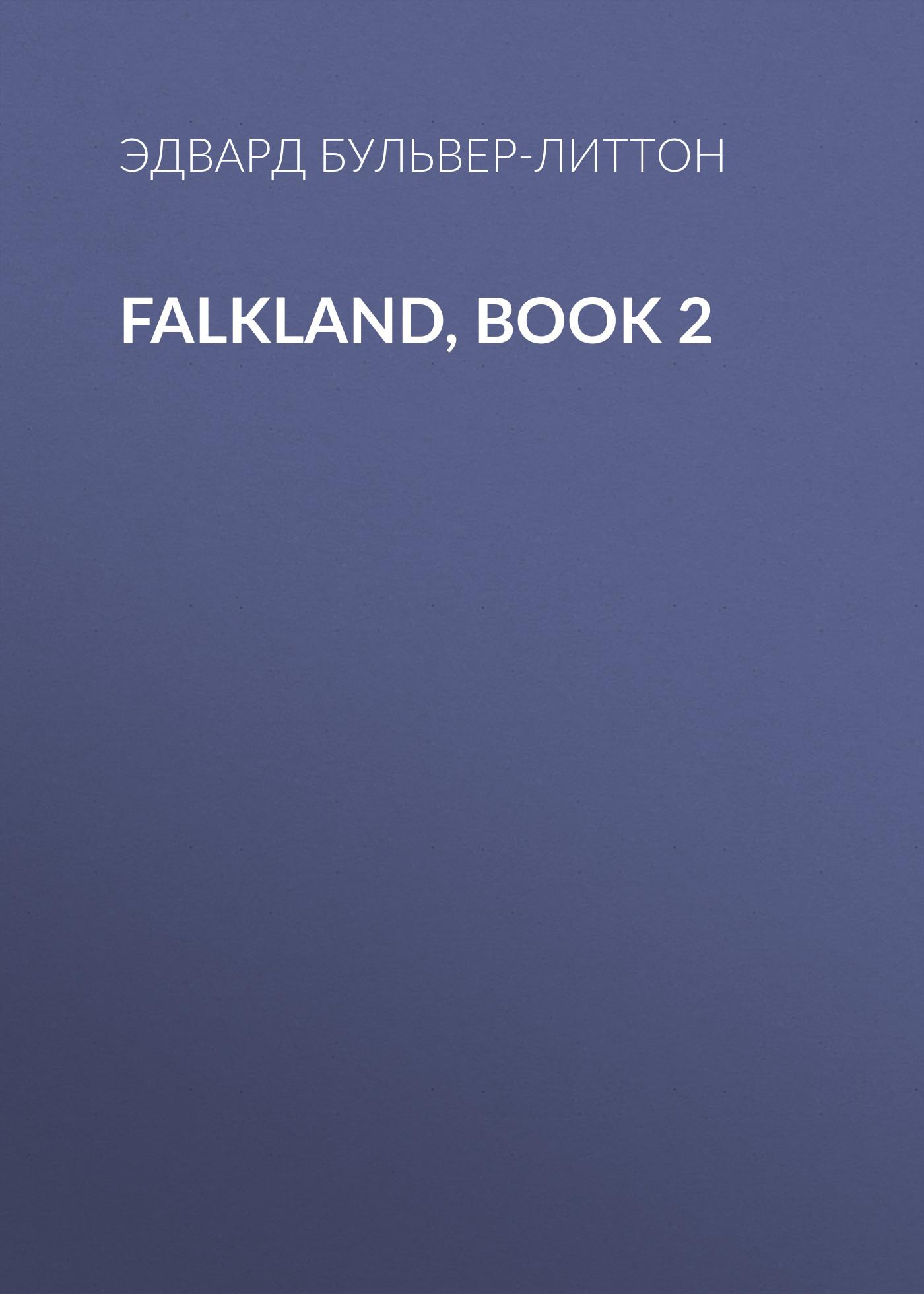 Falkland, Book 2 ( Эдвард Бульвер-Литтон  )