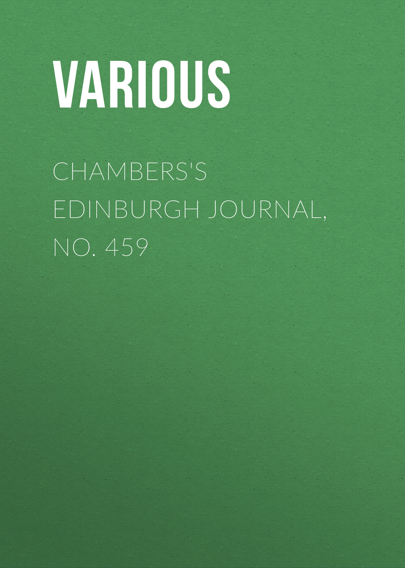 Various Chambers's Edinburgh Journal, No. 459 dara o briain edinburgh