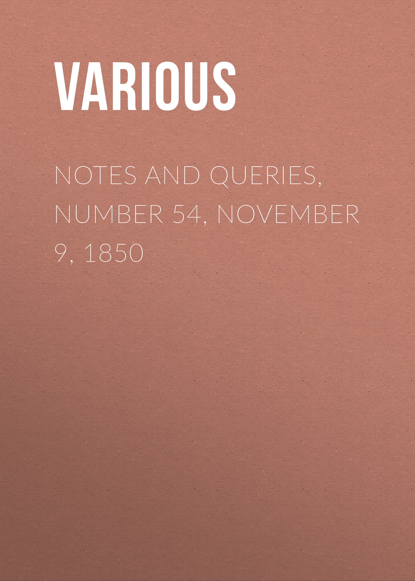 Various Notes and Queries, Number 54, November 9, 1850