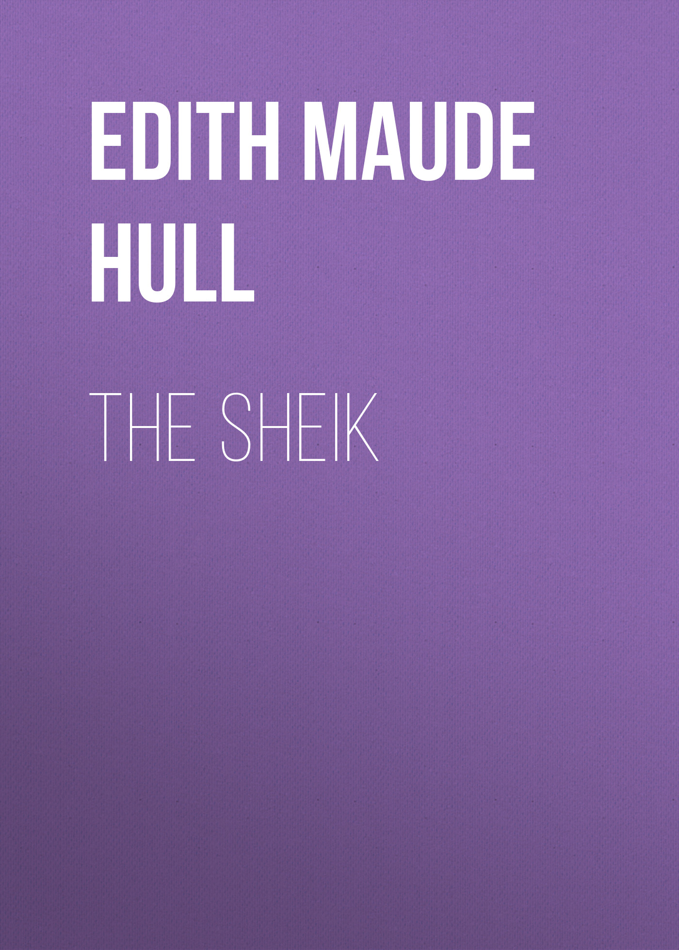 Edith Maude Hull The Sheik paul young hull