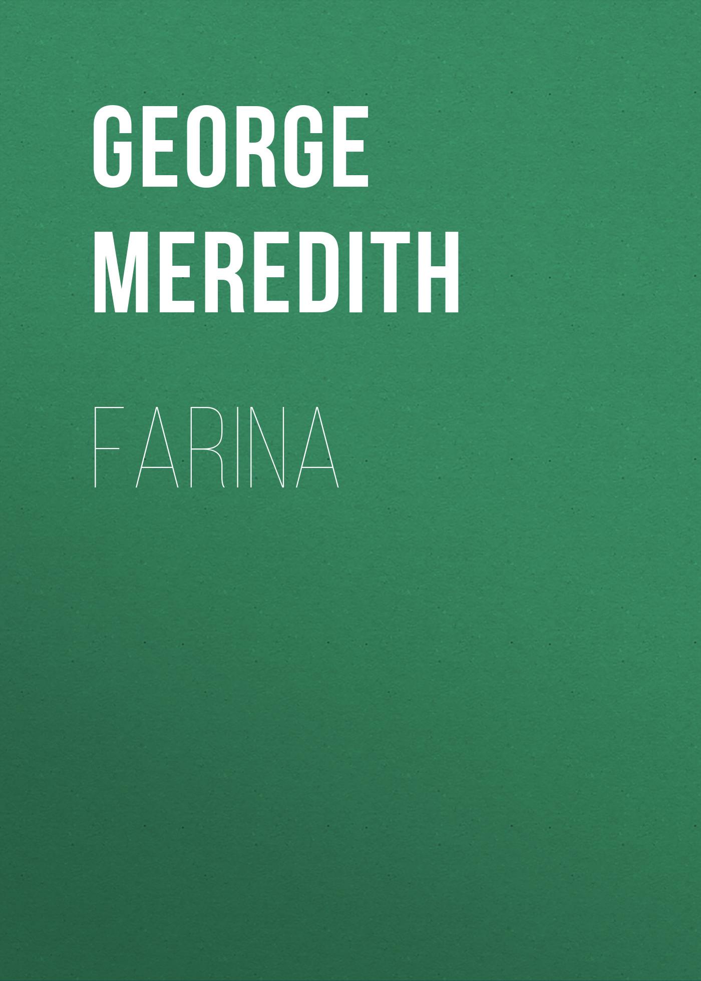 George Meredith Farina стоимость