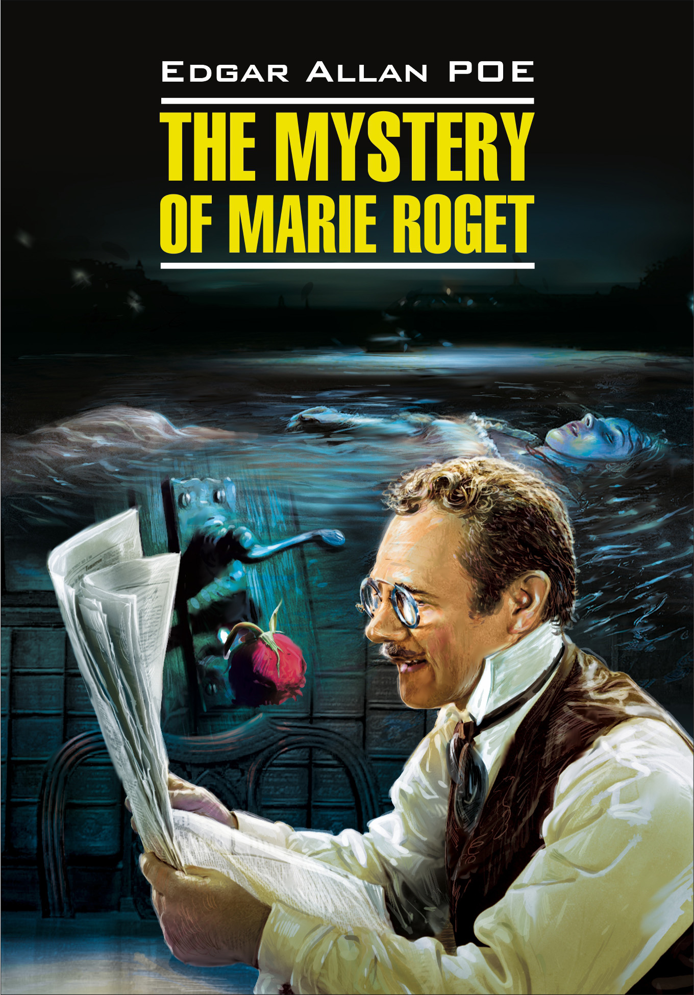 Эдгар Аллан По The Mystery of Marie Roget. Stories / Тайна Мари Роже. Рассказы. Книга для чтения на английском языке poe e a the mystery of marie roget