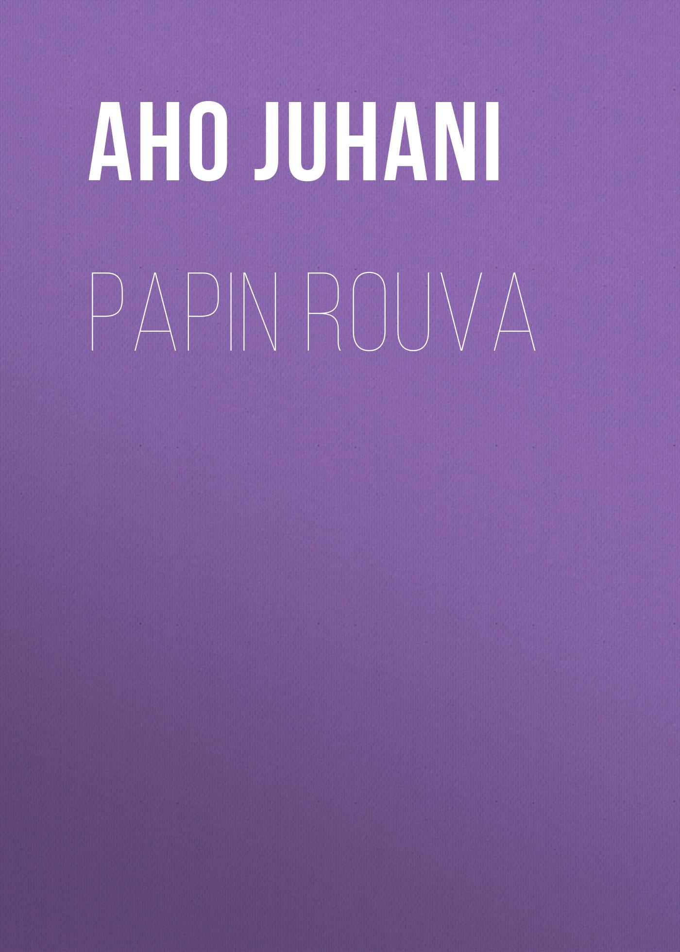 Aho Juhani Papin rouva
