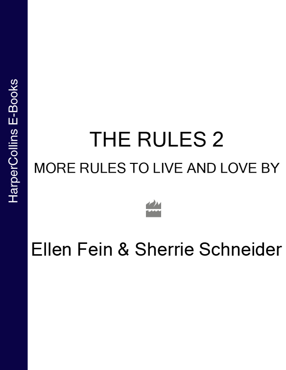 Ellen Fein The Rules 2: More Rules to Live and Love By rules