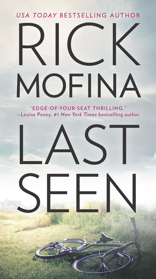 Rick Mofina Last Seen: A gripping edge-of-your-seat thriller that you won't be able to put down цена и фото