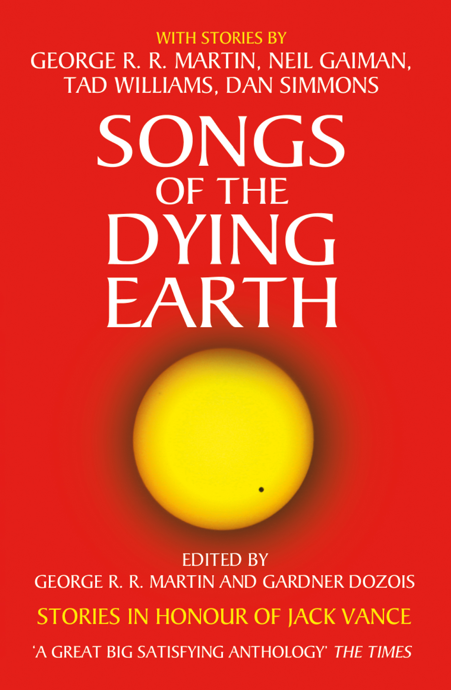 Фото - Джордж Р. Р. Мартин Songs of the Dying Earth many biomes one earth