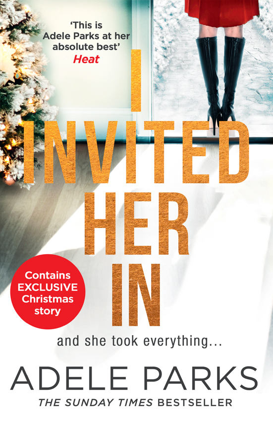 Adele Parks I Invited Her In: The new domestic psychological thriller from Sunday Times bestselling author Adele Parks комнатная антенна bbk da14