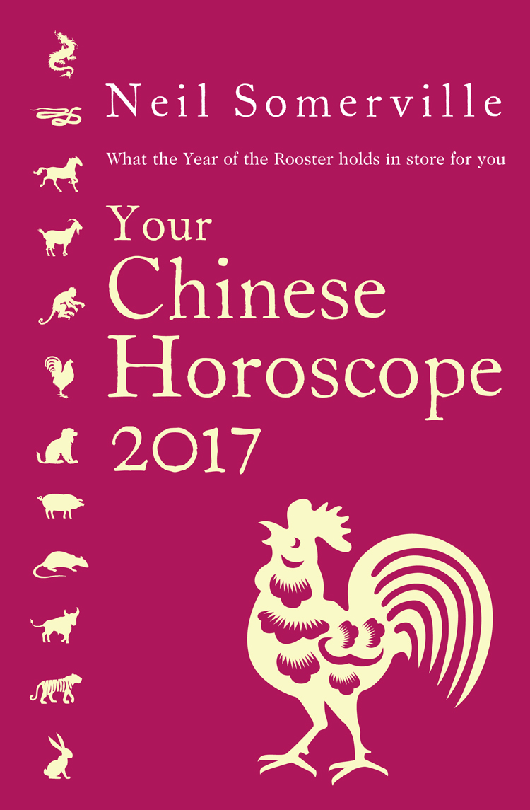 Neil Somerville Your Chinese Horoscope 2017: What the Year of the Rooster holds in store for you the year of the virgins