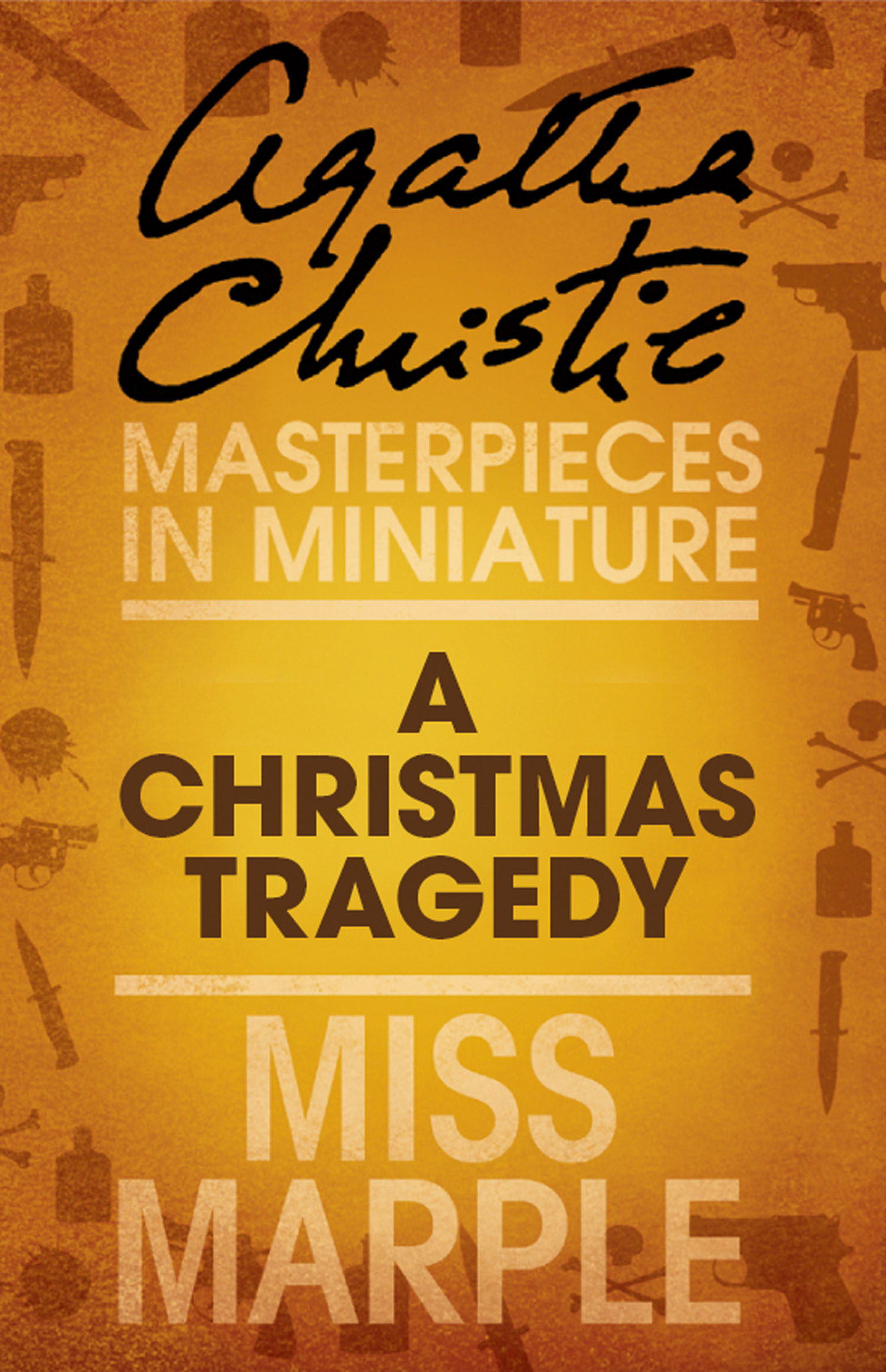 Агата Кристи A Christmas Tragedy: A Miss Marple Short Story agatha christie the companion a miss marple short story