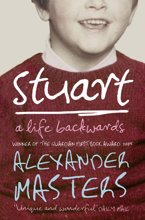Alexander Masters Stuart: A Life Backwards цена