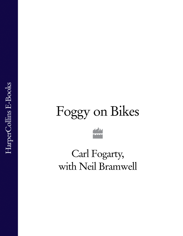 Фото - Carl Fogarty Foggy on Bikes james beattie essays on the nature and immutability of truth in opposition to sophistry and scepticism on poetry and music as they affect the mind on laughter the utility of classical learning volume 2