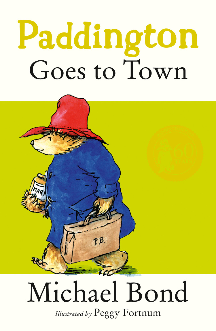 Michael Bond Paddington Goes To Town paddington the original paddington adventure