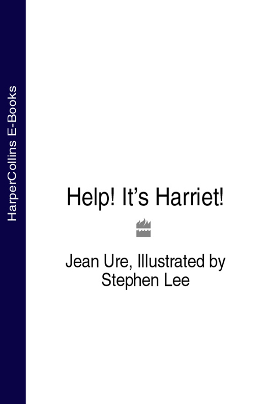 Stephen Lee Help! It's Harriet!