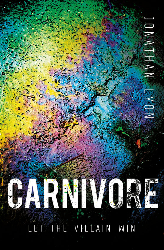 Jonathan Lyon Carnivore: The most controversial debut literary thriller of 2017 the xx lyon