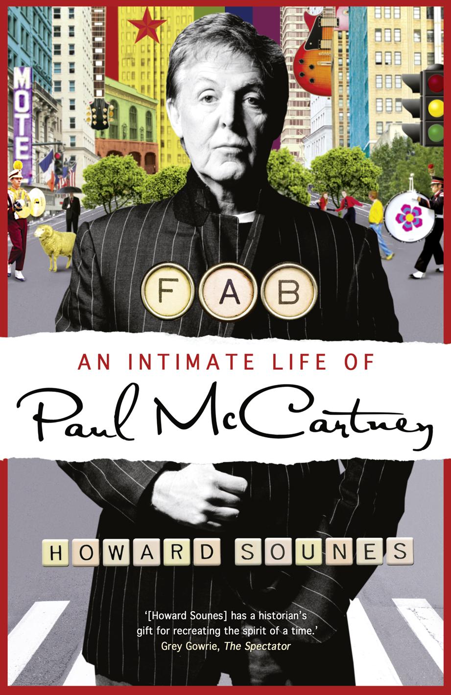 Howard Sounes Fab: An Intimate Life of Paul McCartney