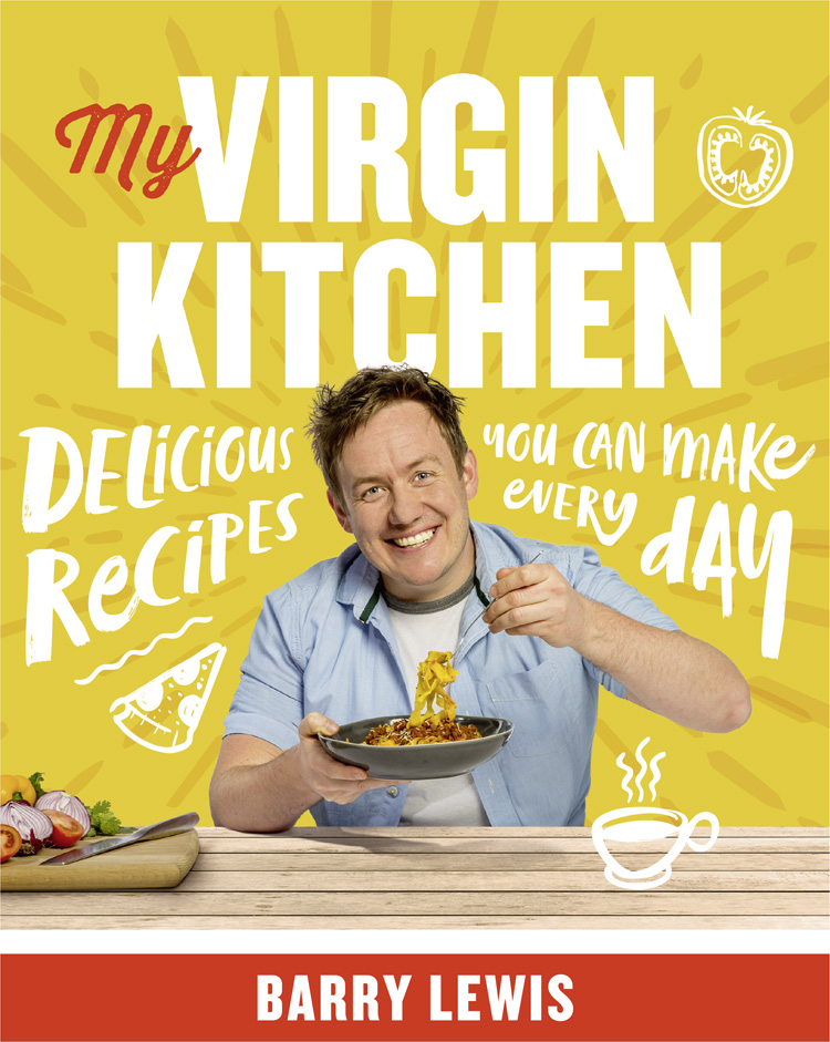 Barry Lewis My Virgin Kitchen: Delicious recipes you can make every day gordon ramsay and the bread street kitchen teem delicious recipes for breakfast lunch and dinner to cook at home