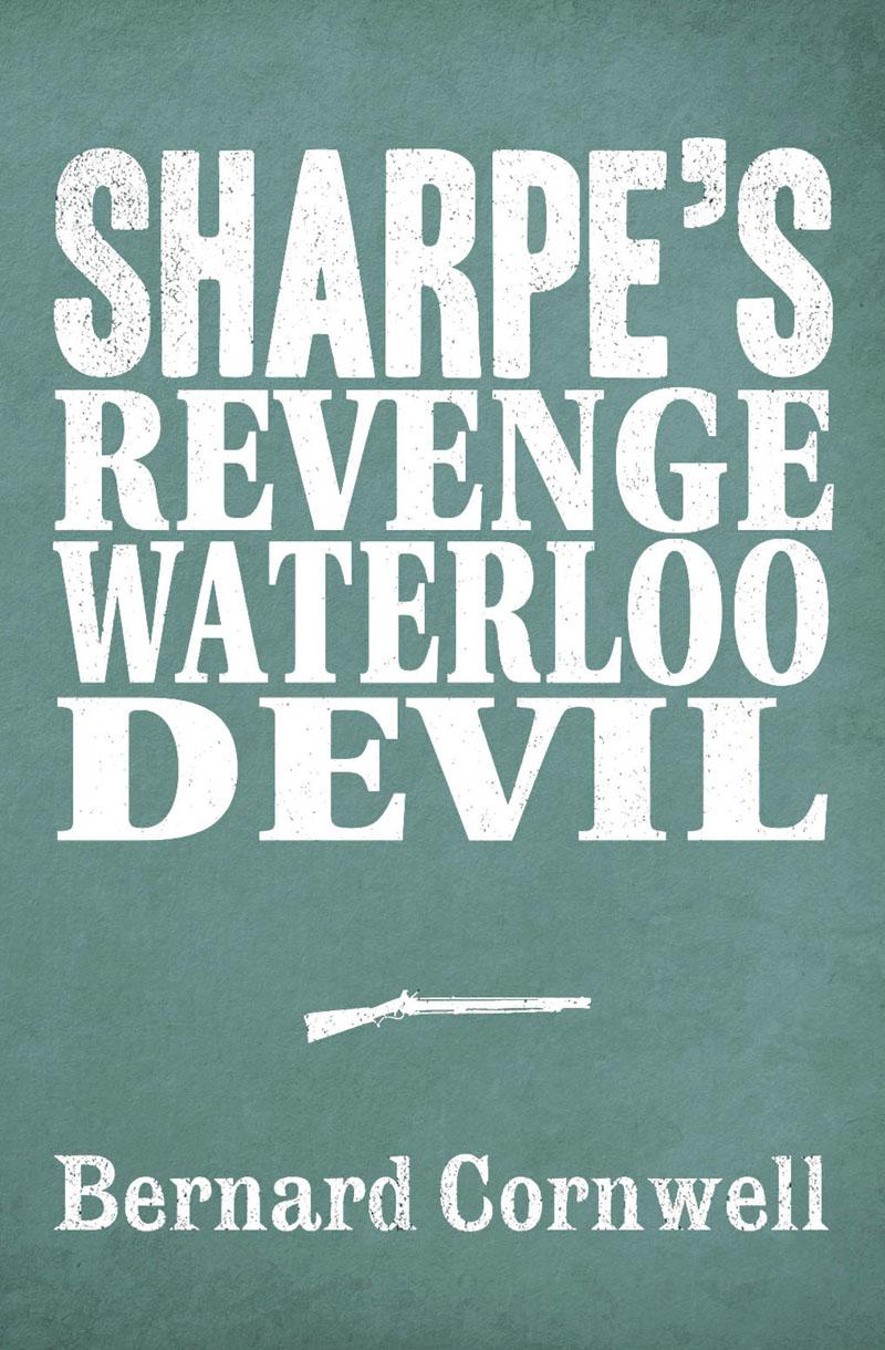 Bernard Cornwell Sharpe 3-Book Collection 7: Sharpe's Revenge, Sharpe's Waterloo, Sharpe's Devil revenge wears prada the devil returns
