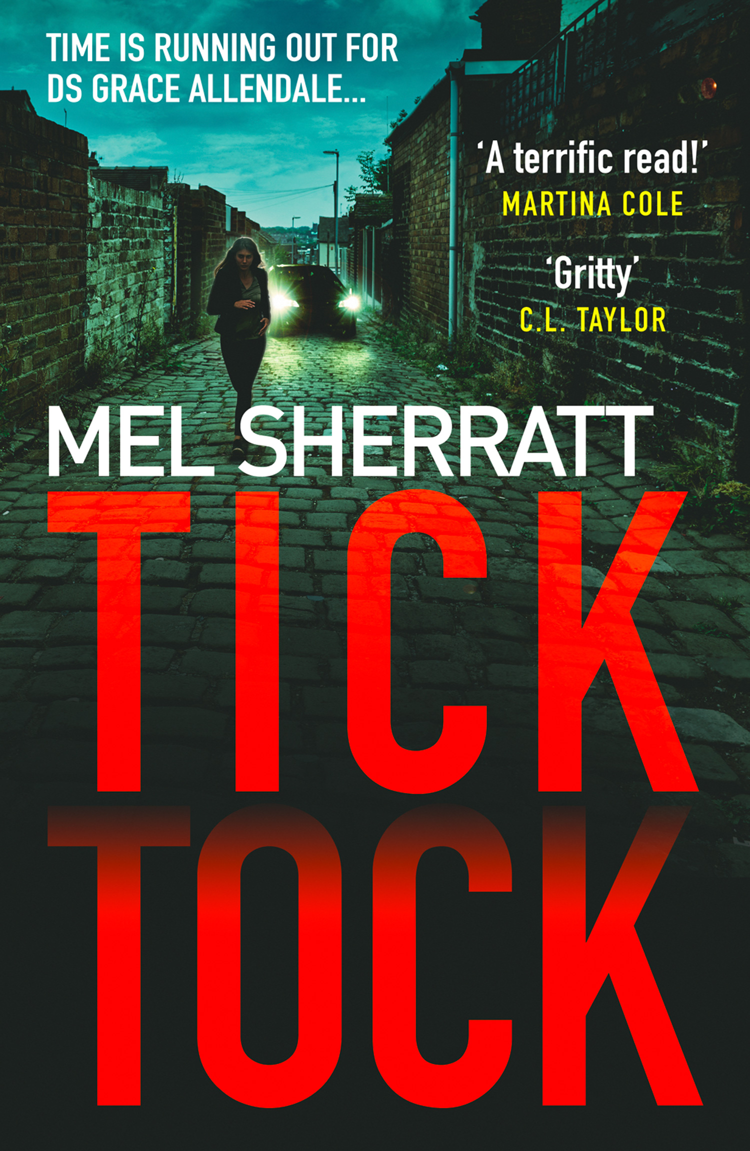 Mel Sherratt Tick Tock: The gripping new crime thriller from the million copy bestseller j l butler mine the hot new thriller of 2018 sinister gripping and dark with a breathtaking twist