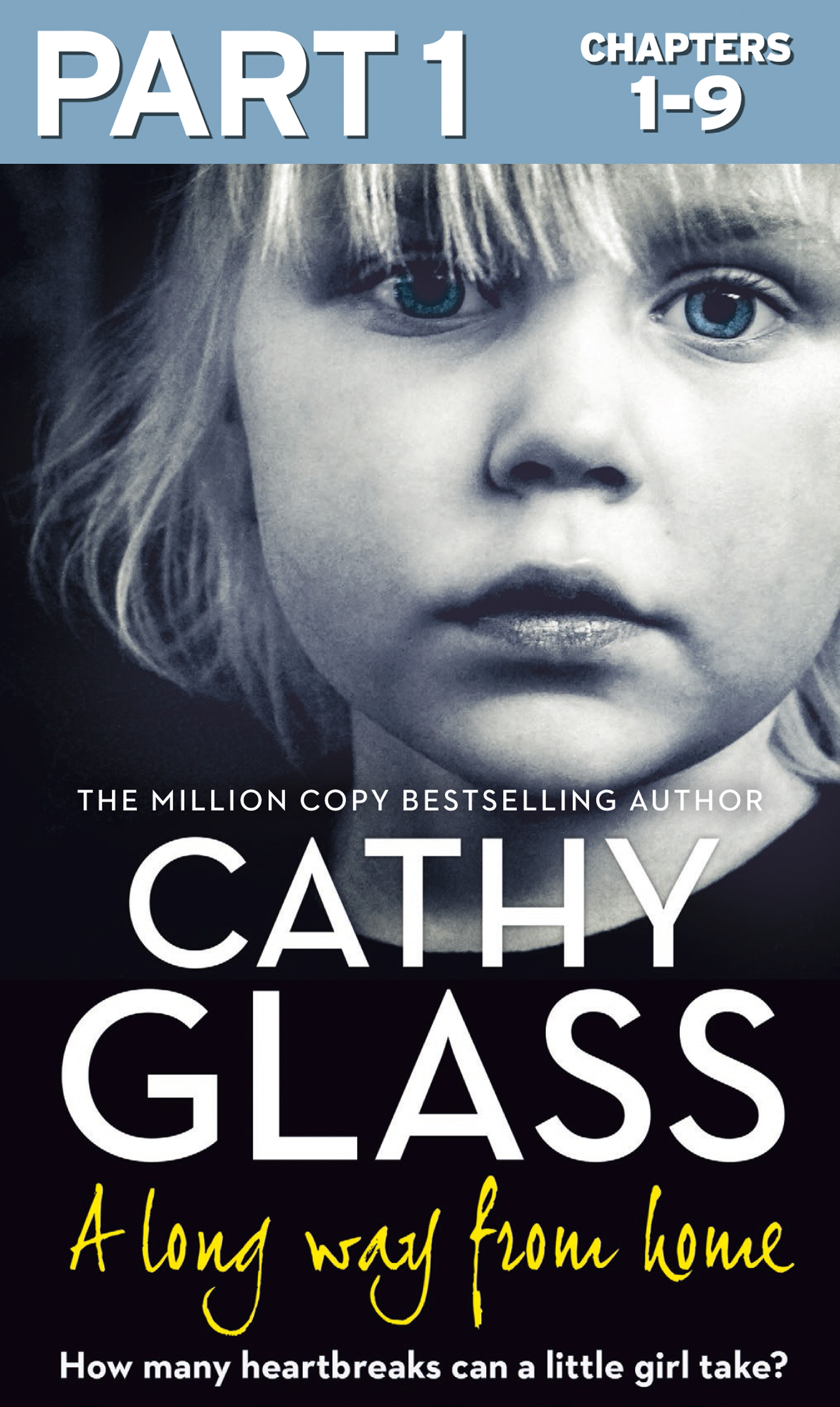 Cathy Glass A Long Way from Home: Part 1 of 3