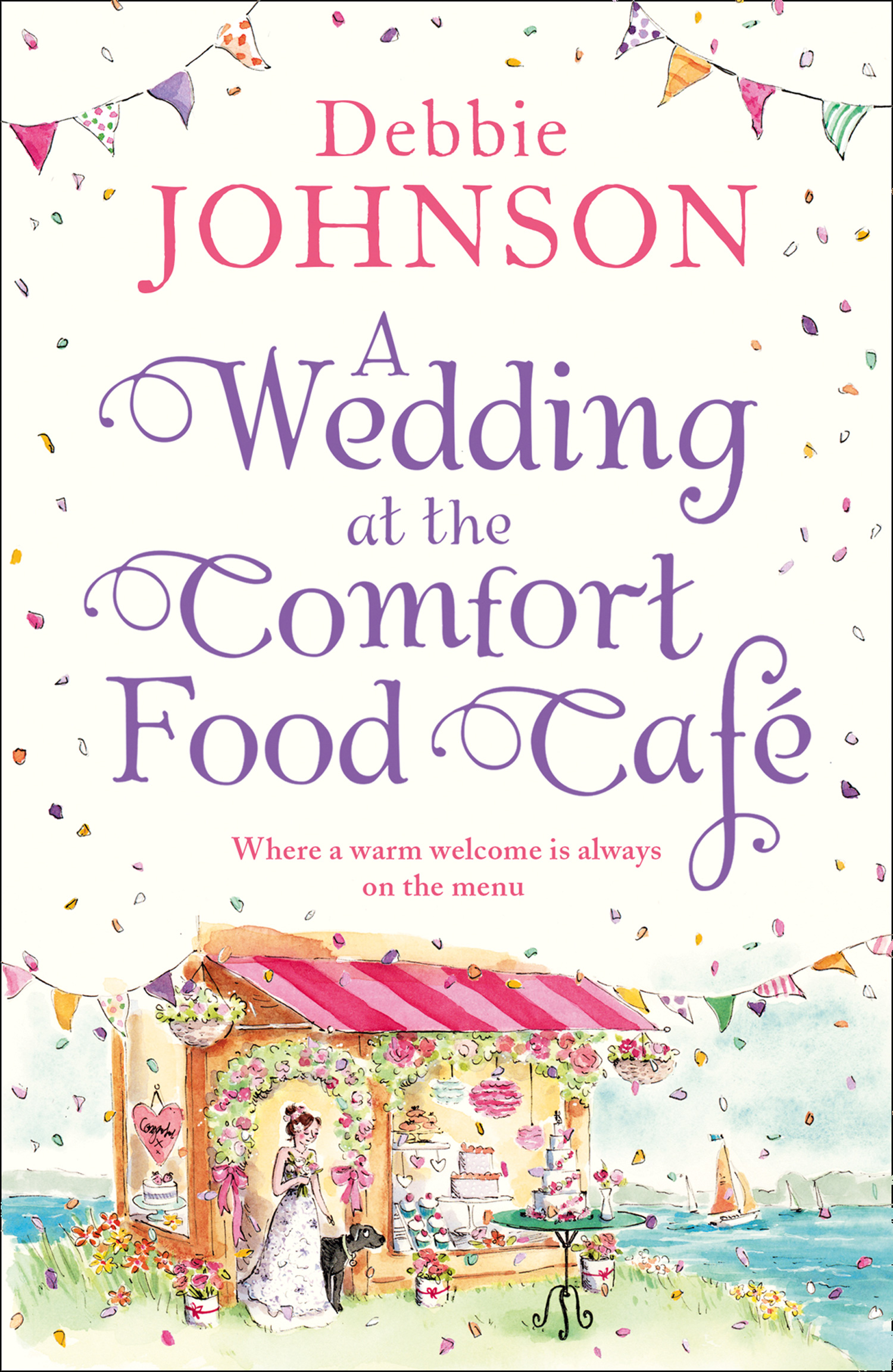 Debbie Johnson A Wedding at the Comfort Food Cafe