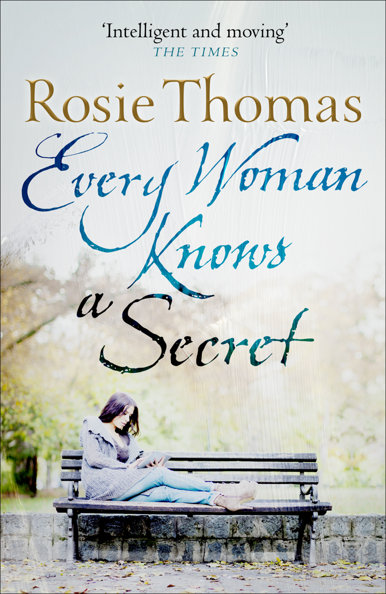 Rosie Thomas Every Woman Knows a Secret