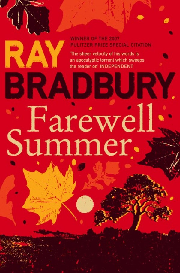 Рэй Брэдбери Farewell Summer