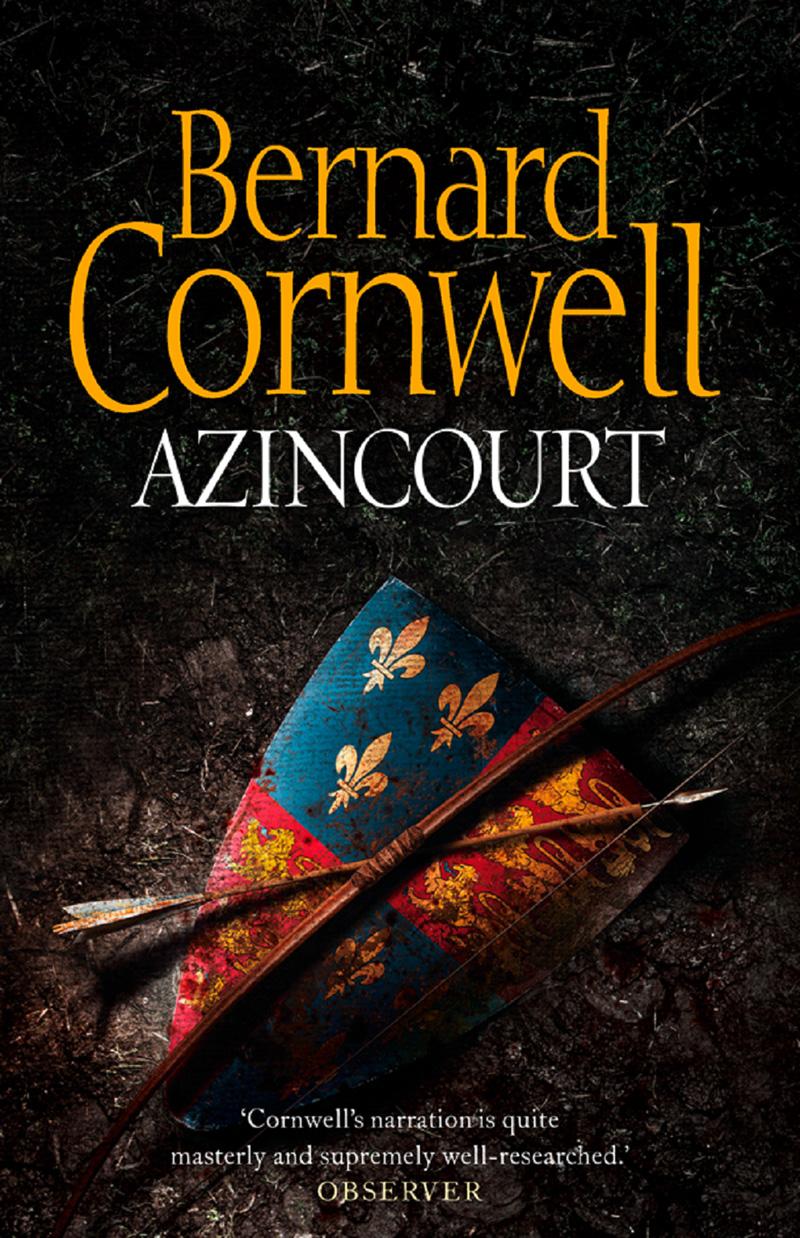 Bernard Cornwell Azincourt bernard cornwell sharpe's christmas