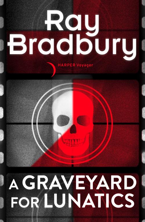 Рэй Брэдбери A Graveyard for Lunatics рэй брэдбери бетономешалка