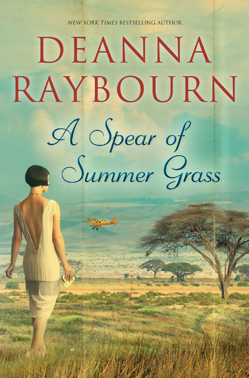 Deanna Raybourn A Spear of Summer Grass john gregory this i believe on love