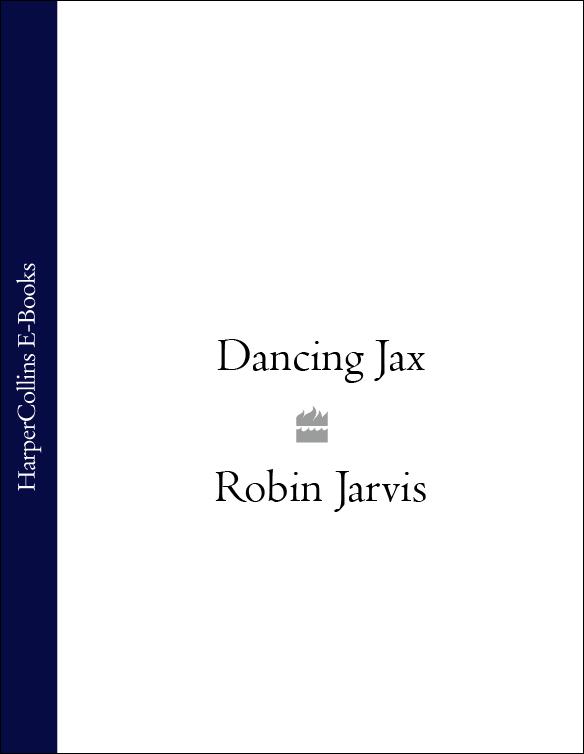 Robin Jarvis Dancing Jax robin hood