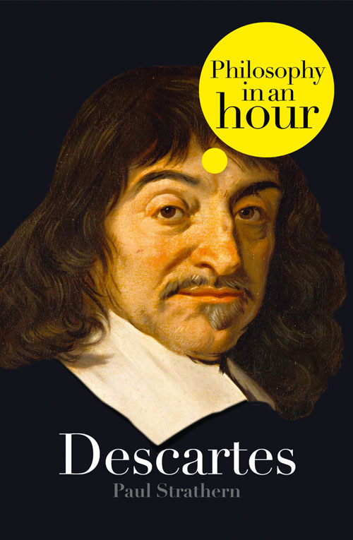 Фото - Paul Strathern Descartes: Philosophy in an Hour conceiving an alternative philosophical resources for an ecological civilization