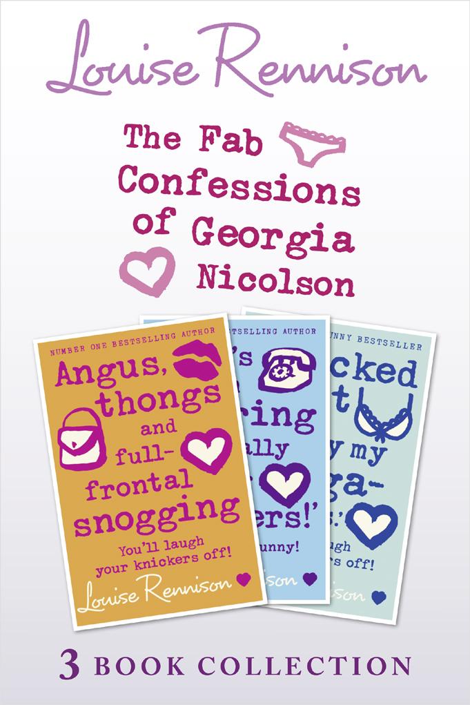 Louise Rennison Fab Confessions of Georgia Nicolson: Books 1-3