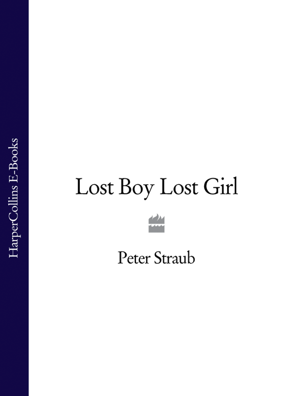 Peter Straub Lost Boy  Girl