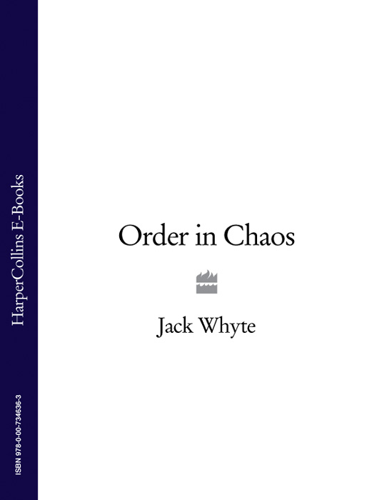 Jack Whyte Order In Chaos chaos панама chaos summit sunshower bucket детс