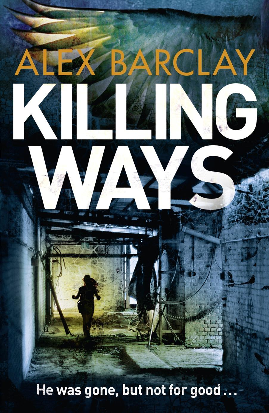Alex Barclay Killing Ways the killing 2