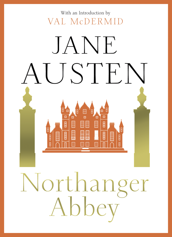 Jane Austen Northanger Abbey what would jane do quips and wisdom from jane austen
