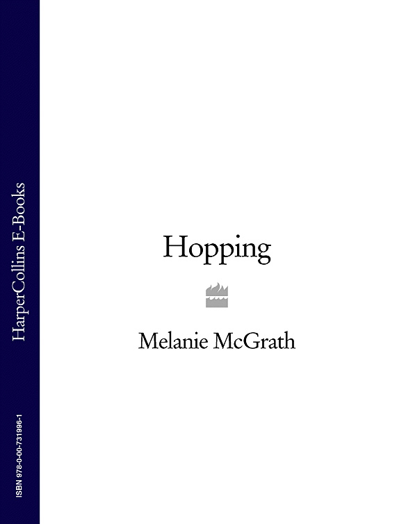 Melanie McGrath Hopping hopping mad
