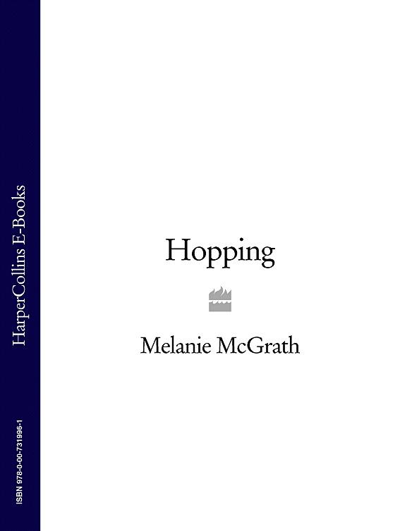 Melanie McGrath Hopping melanie mcgrath hard soft and wet
