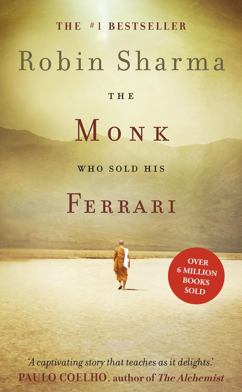 Робин Шарма The Monk Who Sold his Ferrari the monk